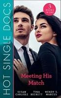 Hot Single Docs: Meeting His Match