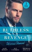 Ruthless Revenge: Delicious Demand
