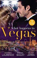 What Happens In Vegas (Mills & Boon)