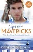 Greek Mavericks: The Greek's Unforgettable Secret