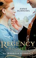 Regency Rogues: Outrageous Scandal