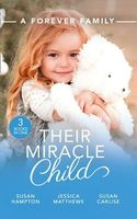 A Forever Family: Their Miracle Child