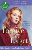 Forgive and Forget (By Request)