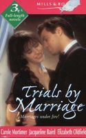 Trials by Marriage (By Request)