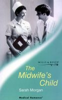 Midwife's Child by Sarah Morgan