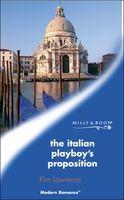 Italian Playboy's Proposition