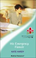His Emergency Fiancee / Taking His Pulse