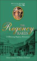 The Regency Rakes, Vol. 7
