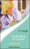 Challenging Dr. Carlisle