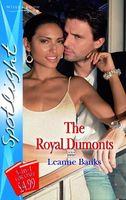 The Royal Dumonts (Spotlight)