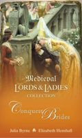 Medieval Lords and Ladies Collection 1: Conquest Brides