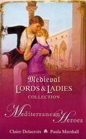 Medieval Lords and Ladies Collection 6: Mediterranean Heroes