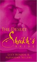 The Desert Sheikh's Bride (Desert Sheikhs)