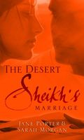 The Desert Sheikh's Marriage (Desert Sheikhs)