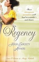 Regency High Society Affairs, Vol. 9