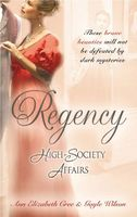 Regency High Society Affairs, Vol. 14