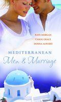 Mediterranean Men & Marriage