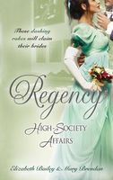 Regency High-Society Affairs, Vol. 2