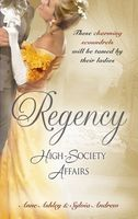 Regency High Society Affairs, Vol. 5