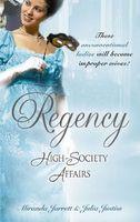 Regency High Society Affairs, Vol. 8
