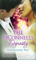 O'Connells Dynasty: Conveniently Wed