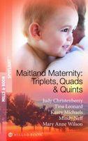 Maitland Maternity: Triplets, Quads & Quints (Spotlight)