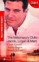 Millionaire's Club: Jacob, Logan & Marc (By Request)
