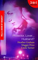 Protector, Lover...Husband? (By Request)