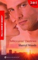 Millionaires' Destinies (By Request)