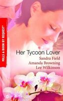 Her Tycoon Lover (By Request)