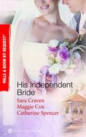 His Independent Bride (By Request)