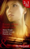 Society Wives: Secret Lives (By Request)
