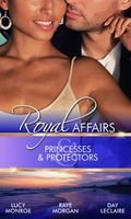 Princesses & Protectors (Royal Affairs)