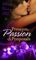 Presents, Passion & Proposals