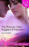 Rinuccis: Carlo, Ruggiero & Francesco (By Request)