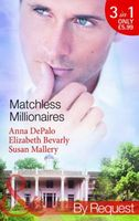 Matchless Millionaires (By Request)
