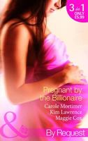 Pregnant by the Billionaire (By Request)