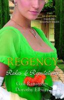 Rakes & Reputations (Regency Collection)