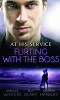 Flirting with the Boss (At His Service)