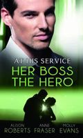 Her Boss the Hero (At His Service)