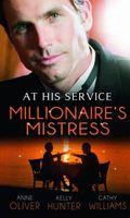 Millionaire's Mistress (At His Service)