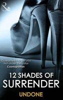 12 Shades of Surrender - Undone