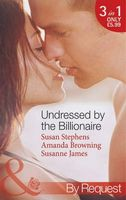 Undressed by the Billionaire (By Request)
