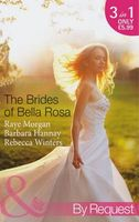 Brides of Bella Rosa (By Request)