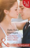 Bella Rosa Marriages (By Request)
