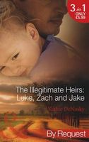 The Illegitimate Heirs: Luke, Zach and Jake (By Request)