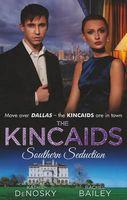 Kincaids: Southern Seduction