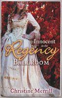 Innocent in the Regency Ballroom (Regency Ballroom Collection)