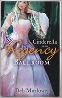 Cinderella in the Regency Ballroom (Regency Ballroom Collection)