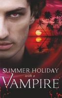 Summer Holiday with a Vampire